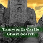 Tamworth Castle Ghost Search